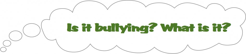 Is it bullying? What is it?